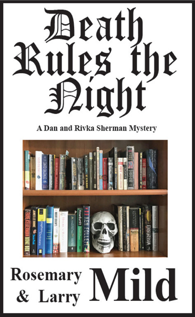 Death Rules the Night by Rosemary and Larry Mild